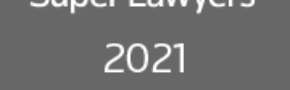 """Congratulations to our 2021 New Mexico """"Super Lawyers""""!"""